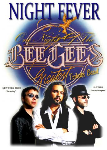 Book Bee Gees Night Fever for your Performing Arts Center or Special Event